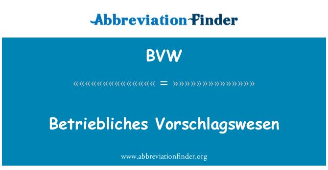 BVW: Betriebliches Vorschlagswesen