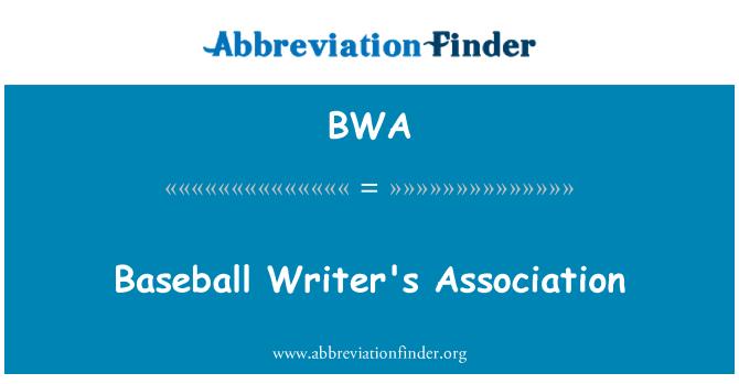 BWA: Baseball Writer's Association