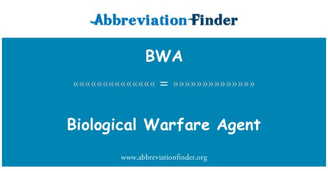 BWA: Biological Warfare Agent