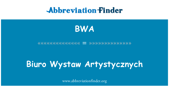 BWA: Biuro Wystaw Artystycznych