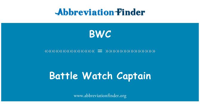 BWC: Battle Watch Captain