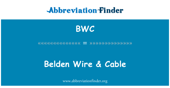 BWC: Belden Wire & Cable