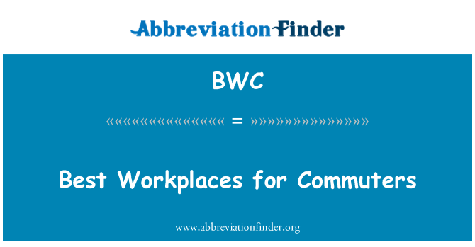 BWC: Best Workplaces for Commuters