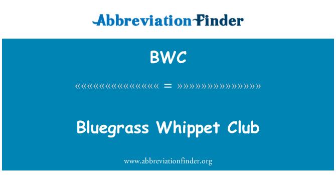BWC: Bluegrass Whippet Club