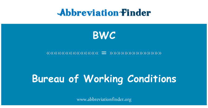 BWC: Bureau of Working Conditions