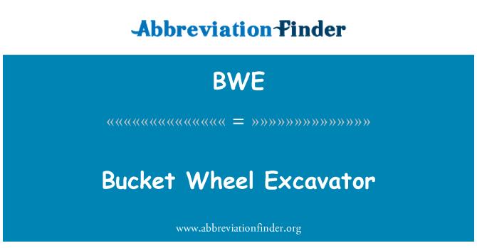 BWE: Bucket Wheel Excavator