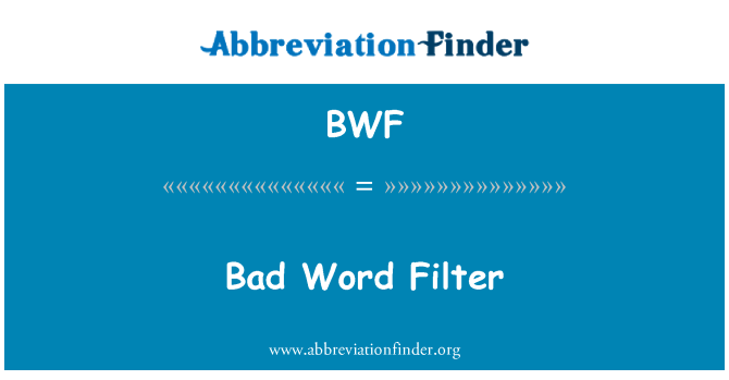 BWF: Bad Word Filter