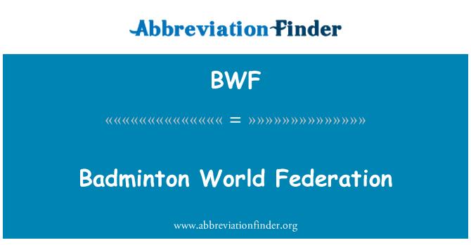 BWF: Badminton World Federation