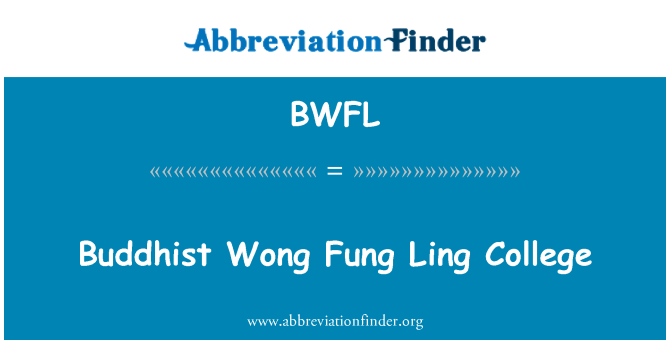 BWFL: Buddhist Wong Fung Ling College