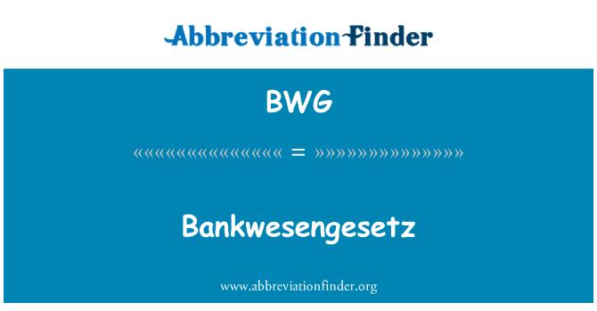 BWG: Bankwesengesetz