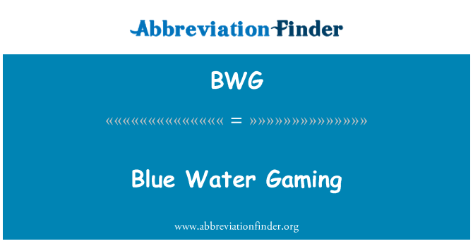 BWG: Blue Water Gaming