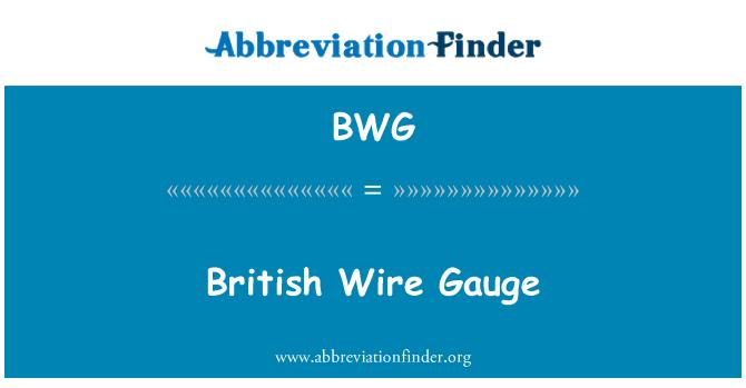 BWG: British Wire Gauge