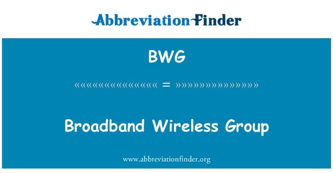 BWG: Broadband Wireless Group