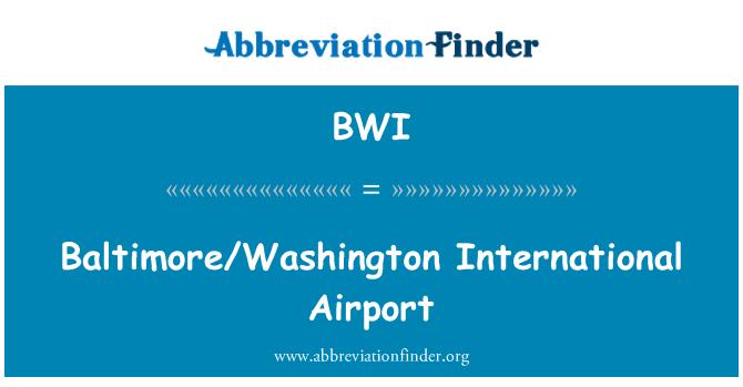 BWI: Baltimore/Washington International Airport