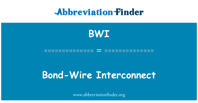 BWI: Bond-Wire Interconnect