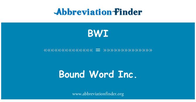 BWI: Bound Word Inc.