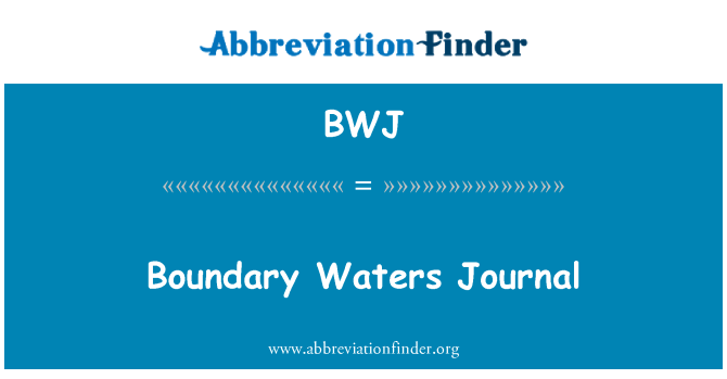 BWJ: Boundary Waters Journal