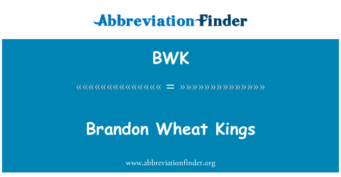 BWK: Brandon Wheat Kings