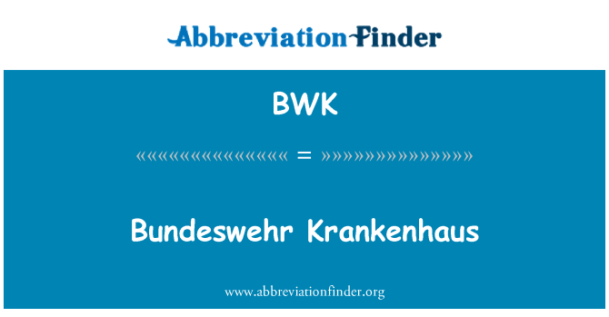 BWK: Bundeswehr Krankenhaus