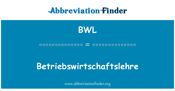 BWL: Betriebswirtschaftslehre