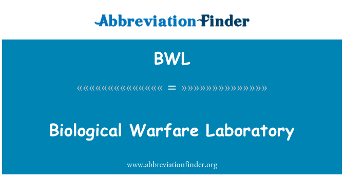 BWL: Biological Warfare Laboratory