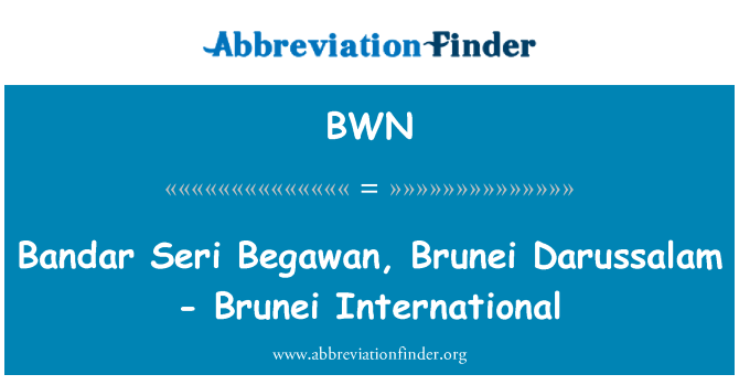 BWN: Bandar Seri Begawan, Brunei Darussalam - Brunei International