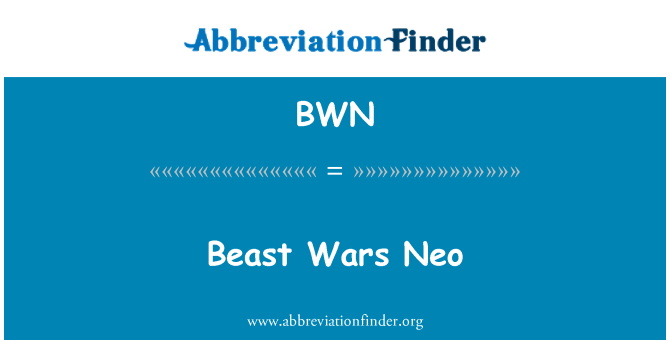 BWN: Beast Wars Neo