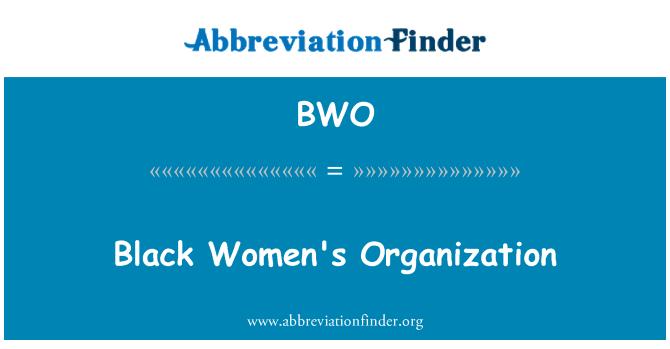 BWO: Black Women's Organization