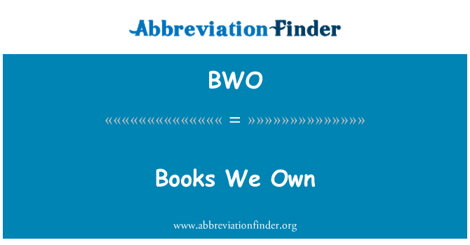 BWO: Books We Own