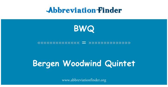 BWQ: Bergen Woodwind Quintet