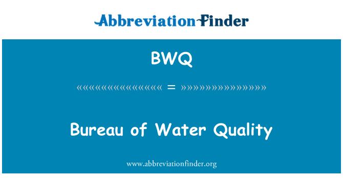 BWQ: Bureau of Water Quality