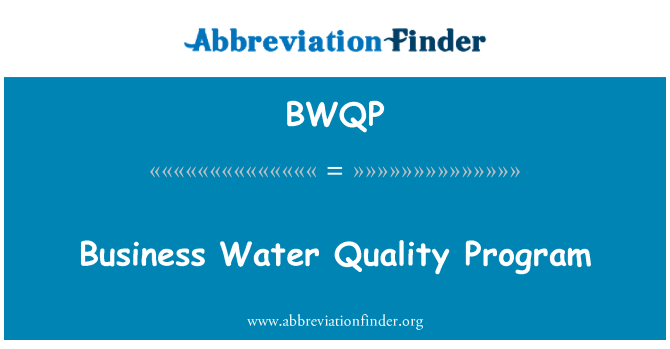 BWQP: Business Water Quality Program