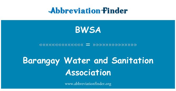 BWSA: Barangay agua y saneamiento Asociación