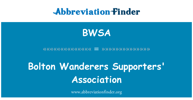 BWSA: Bolton Wanderers Supporters' Association