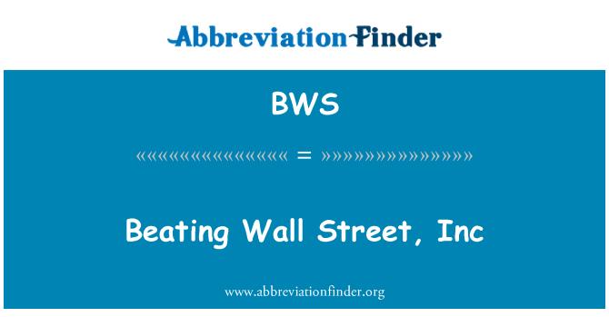 BWS: Beating Wall Street, Inc
