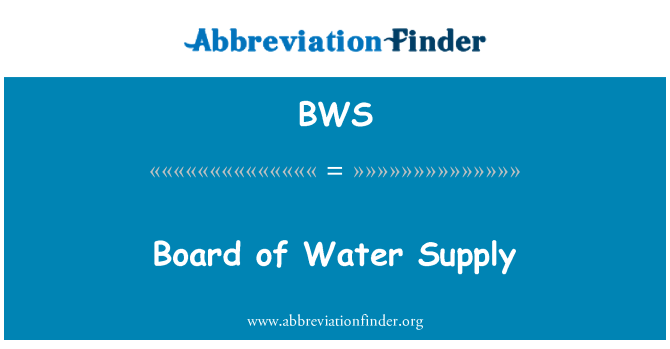 BWS: Board of Water Supply