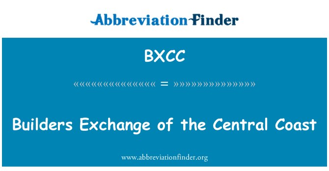 BXCC: Builders Exchange of the Central Coast