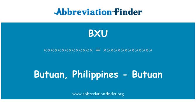 BXU: Butuan, Filipinas - Butuan