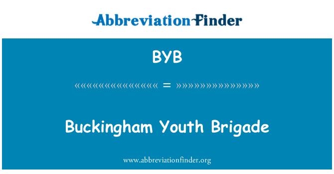 BYB: Buckingham Youth Brigade