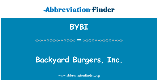 BYBI: Backyard Burgers, Inc.