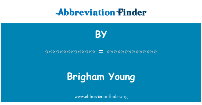 BY: Brigham Young
