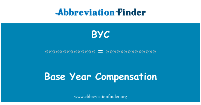 BYC: Base Year Compensation