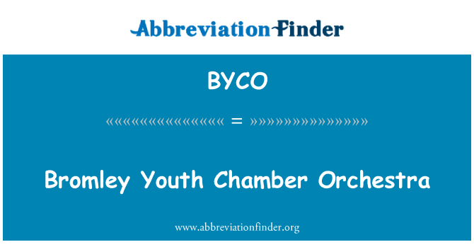 BYCO: Bromley Youth Chamber Orchestra