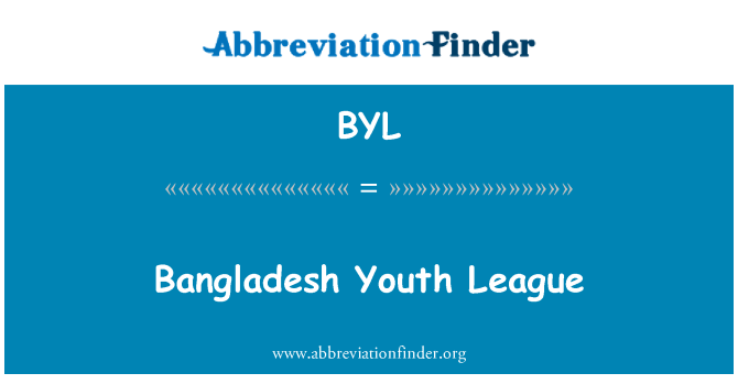 BYL: Bangladesh Youth League