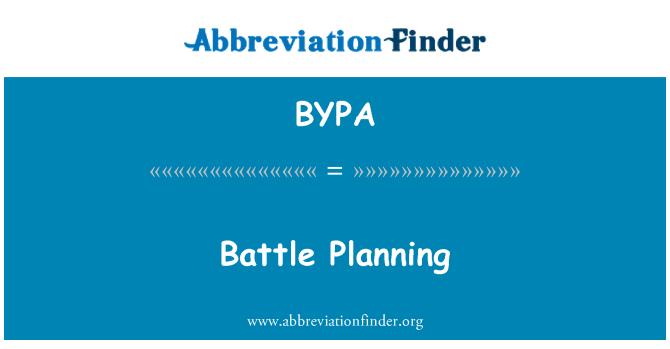 BYPA: 战役规划