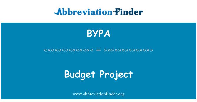 BYPA: Belanjawan projek
