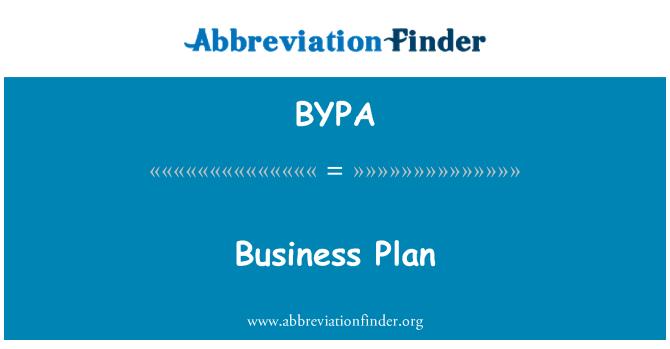 BYPA: Pelan perniagaan