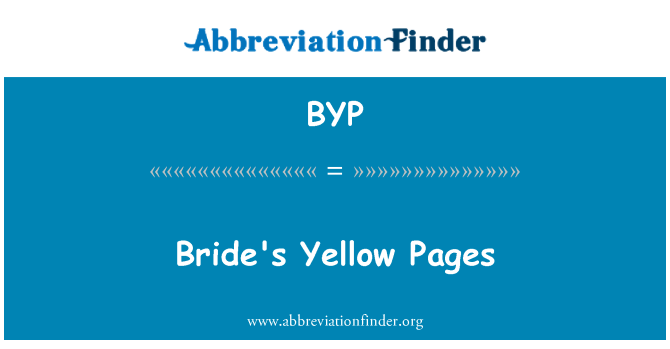 BYP: Bride's Yellow Pages