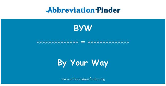 BYW: Por tu camino