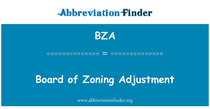 BZA: Board of Zoning Adjustment